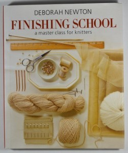 'Finishing School a master class for knitters', Deborah Newton
